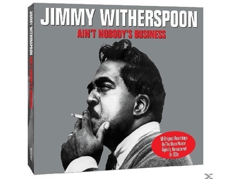 Jimmy Witherspoon - Ain't Nobody's Business [CD]