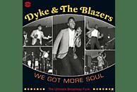 Dyke & The Blazers - We Got More Soul- The Ultimate Broadway Funk [Vinyl]