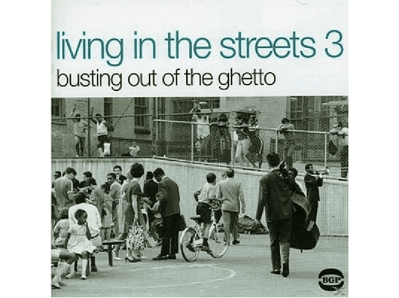 VARIOUS - Living In The Streets 3: Bustin' Outta The Ghetto [Vinyl]