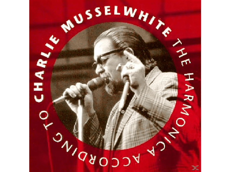 Charlie Musselwhite - The Harmonica According To Musselwhite (180g-LP) [Vinyl]