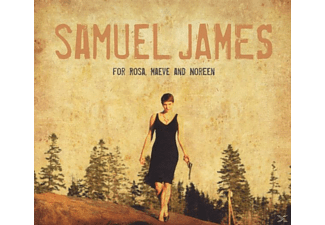 Samuel James - For Rosa,Maeve and Noreen  - (CD)