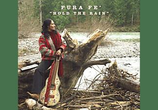 Pura Fe - HOLD THE RAIN (DIGI)  - (CD)