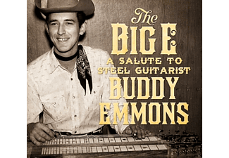 VARIOUS, Buddy Emmons - The Big E-A Salute To Steel Guitarist  - (CD)
