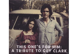 VARIOUS - This One's For Him: Tribute To Guy Clark  - (CD)