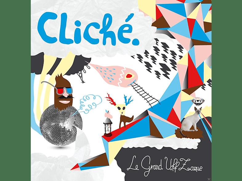 Le Grand Uff Zaque - Cliche (Digipak) [CD]