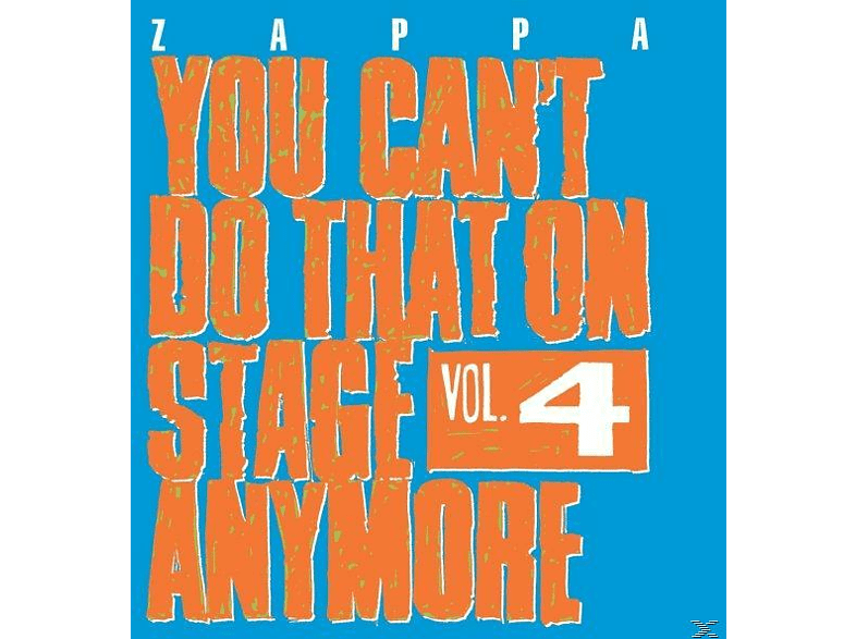 Frank Zappa - You Can't Do That On Stage Anymore Vol.4 [CD]