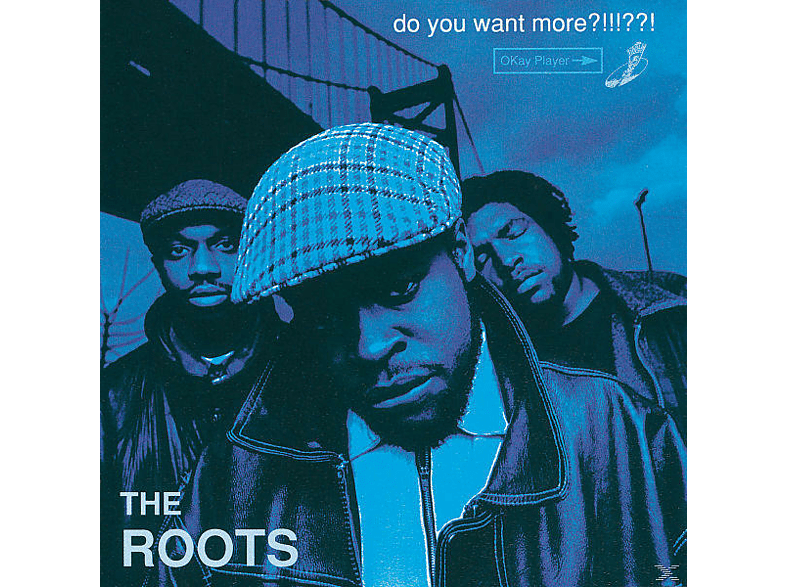 The Roots - Do You Want More? CD