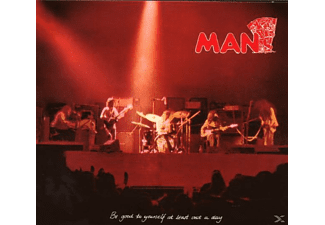 Man - Be Good To Yourself At Least...  - (CD)