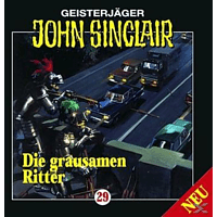 John Sinclair 29: Die grausamen Ritter (Teil 1/2) - (CD)