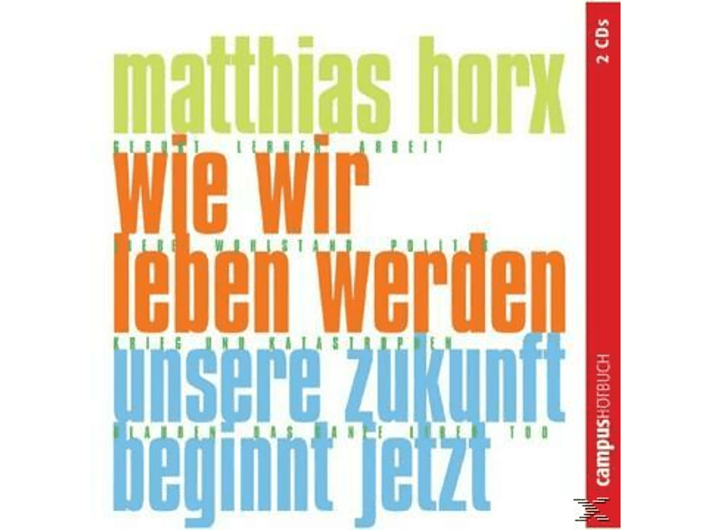Wie wir leben werden - (CD)