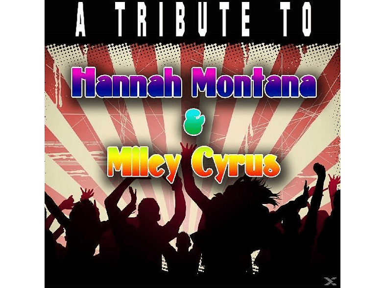 Various (hannah Montana & Miley Cyrus Tribute) - Tribute To Hannah Montana & Miley Cyrus [CD]