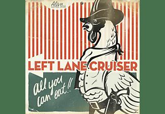 Left Lane Cruiser - All You Can Eat  - (CD)
