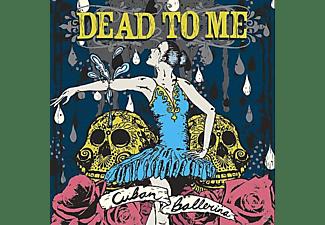 Dead To Me - Cuban ballerina  - (CD)