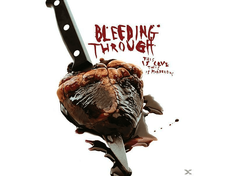 Bleeding Through - This Is Love,This Is Murderous [CD]