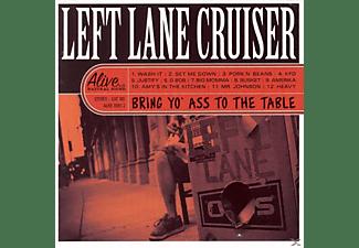 Left Lane Cruiser - Bring Yo'ass To The Table  - (CD)