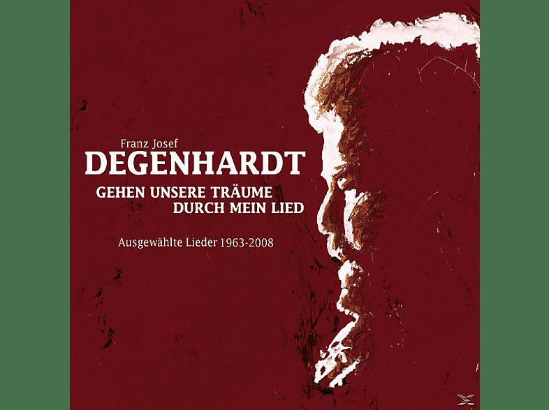 Franz Josef Degenhardt - Gehen Unsere Träume Durch Mein Lied [CD]