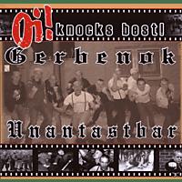 Gerbenok & Unantastbar - Oi! Knocks Best (Split) [CD]