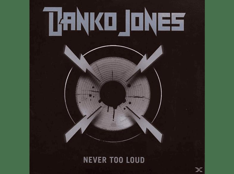 Danko Jones - Never Too Loud [CD]