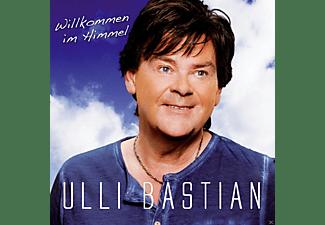 Ulli Bastian - Willkommen Im Himmel  - (CD)