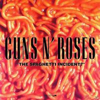 Guns N' Roses - The Spaghetti Incident? [CD]