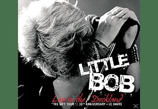 Little Bob - LIVE IN DOCKLAND (CD & DVD)  - (CD)