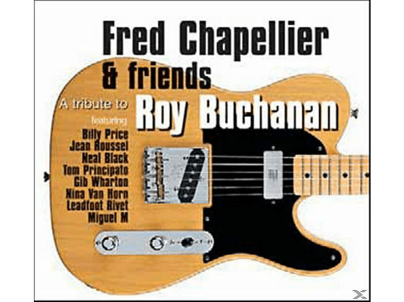 Friend - TRIBUTE TO ROY BUCHANAN [CD]