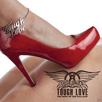 Aerosmith - Tough Love: Best Of The Ballads  - (CD)