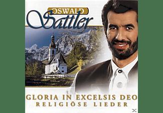 Oswald Sattler - Gloria In Excelsis Deo-Religiöse Lieder  - (CD)