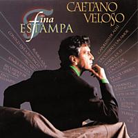 Caetano Veloso - Fina Estampa [CD]