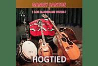 Danny Santos, Los Bluegrass Vatos - Hogtied [CD]