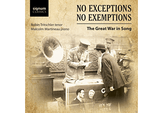 Robin Tritschler, Malcolm Martineau - No Exceptions-No Exemptions-Great War Songs - (CD)