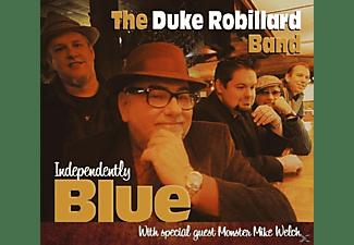 The Duke Robillard Band - Independently Blue  - (CD)
