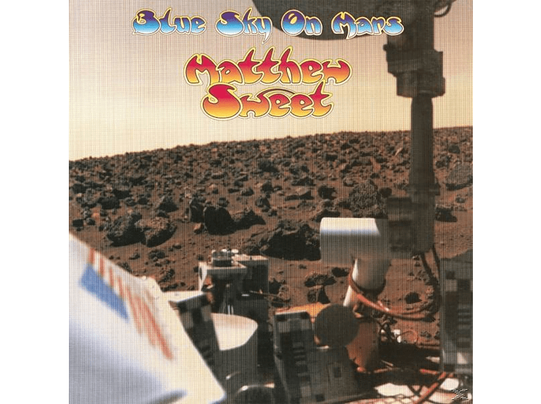 Matthew Sweet - Blue Sky On Mars [Vinyl]