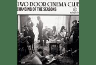 Two Door Cinema Club - Changing Of The Seasons [Vinyl]