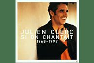 Julien Clerc - Si On Chantait 68-97 [CD]