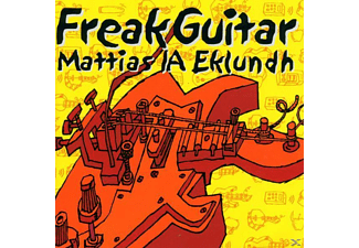 Mattias Eklundh - Freak Guitar - (CD)