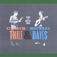 Thile, Chris / Daves, Michael - Sleep With One Eye Open [CD]