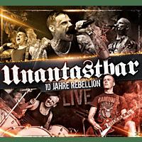 Unantastbar - 10 Jahre Rebellion-Live [CD + DVD Video]
