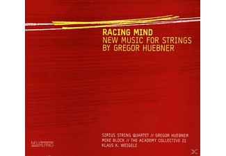 Sirius String Quartet, Georg Huebner - Racing Mind-New Music For Strings  - (CD)