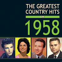 VARIOUS - The Greatest Country Hits Of 1958 [CD]