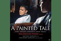 Nicholas Phan, Michael Leopold, Ann Marie Morgan - A Painted Tale [CD]