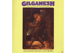 Gilgamesh - Another Fine Tune You've Got Me Into  - (CD)