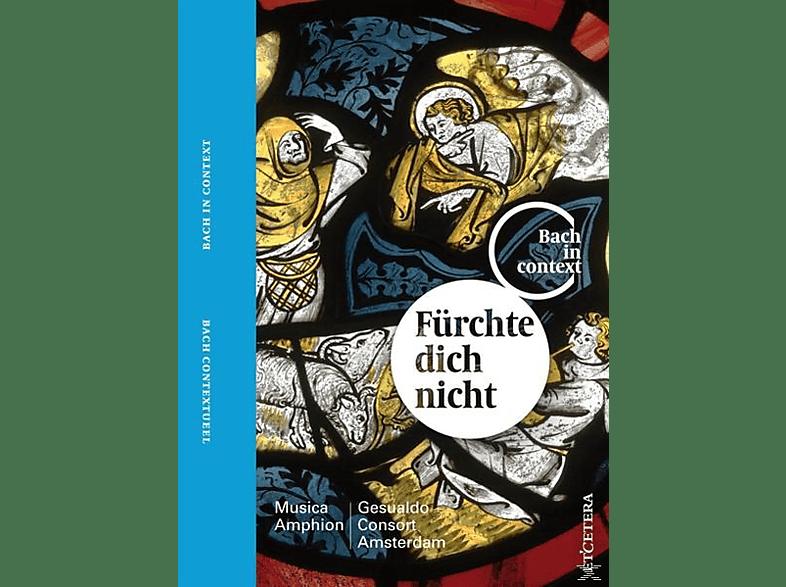 Musica Amphion Gesualdo Consort Amsterdam - Fürchte Dich Nicht [CD + Buch]