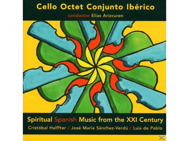 Cello Octet Conjuncto Iberico, Cello Octet Conjunto Ibérico - Spiritual Spanish Music [CD]