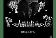 To Kill A King - To Kill A King [CD]