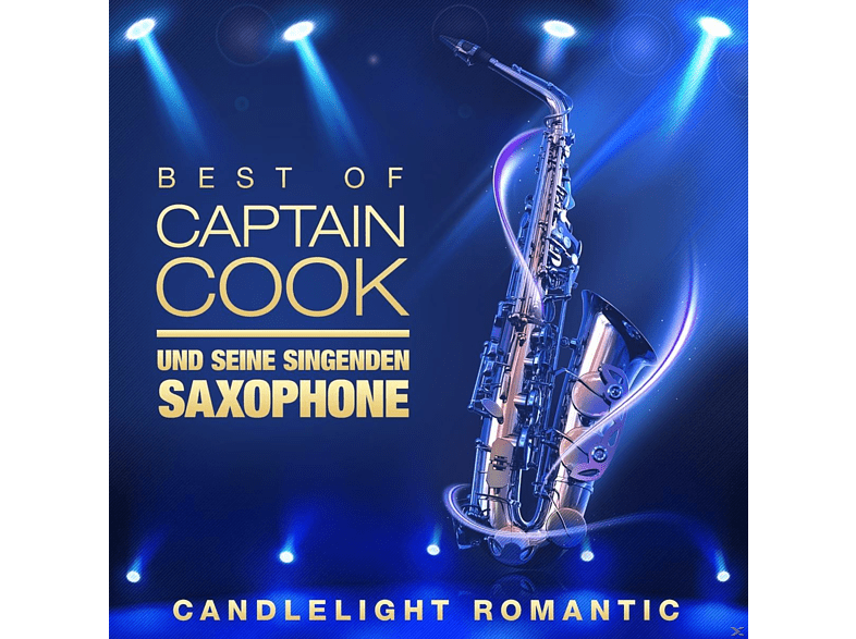 Captain Cook und seine singenden Saxophone - Best Of - Candle Light Romantic [CD]