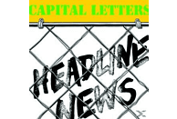 Capital Letters - Headline News [Vinyl]
