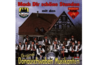Orig Donauschwaben Musikanten - Mach Dir Schöne Stunden [CD]