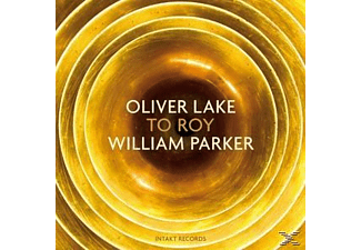 Lake,Oliver/Parker,William - To Roy  - (CD)