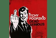 Itchy Poopzkid - Dead Serious (Reissue+Bonus) [CD]